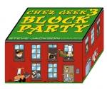 Chez Geek 3 - Block Party