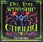 Do You Worship Cthulhu? - The Card Game