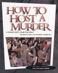 How To Host A Murder - The Chicago Caper (Episode #5)