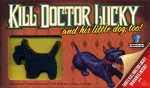 Kill Doctor Lucky and His Little Dog, Too!