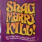 Shag Marry Kill! - The Adult Board Game Of Impossible Choices