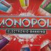 Monopoly: Electronic Banking