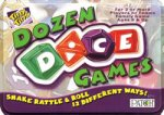 Dozen Dice Games