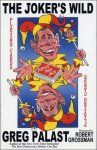 The Joker's Wild Playing Cards: Dubya's Trick Deck