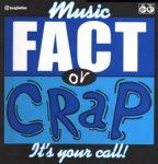 Fact or Crap - Music