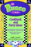 It's Bunco Time! Cookbook and Party Ideas