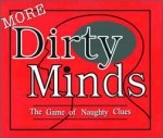 More Dirty Minds - The Game Of Naughty Clues