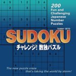 Sudoku : More than 200 Fun and Challenging Japanese Number Puzzles