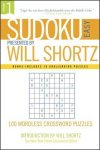 Sudoku Easy to Hard Presented by Will Shortz, Volume 1 : 100 Wordless Crossword Puzzles