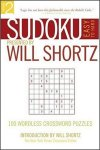 Sudoku Easy to Hard Presented by Will Shortz, Volume 2 : 100 Wordless Crossword Puzzles