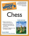 The Complete Idiot`s Guide to Chess