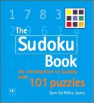 The Sudoku Book: An Introduction to Su Doku with 101 Puzzles