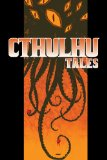 Cthulhu Tales Vol. 1