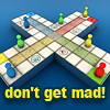 Don't Get Mad!