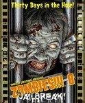 Zombies 8 - Jailbreak