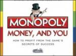 Lessons From Monopoly