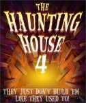 The Haunting House 4: They Just Don't Build 'em Like They Used To!
