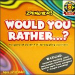 Zobmondo!! Would You Rather...?