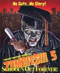 Zombies 5 - School's Out Forever
