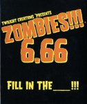 Zombies 6.66 - Fill in the ___!!!