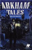 Arkham Tales: Stories of the Legend Haunted City