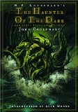 The Haunter of the Dark: And Other Grotesque Visions
